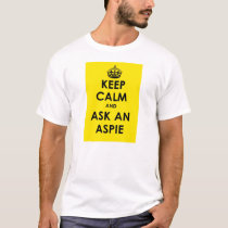 Keep Calm and Ask an Aspie – yellow panel black tx T-Shirt