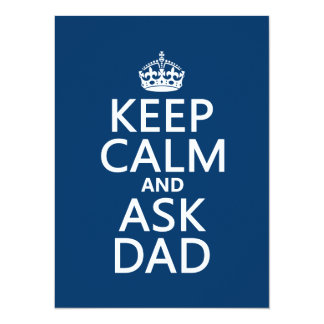 Keep Calm and Ask Dad - all colors Card