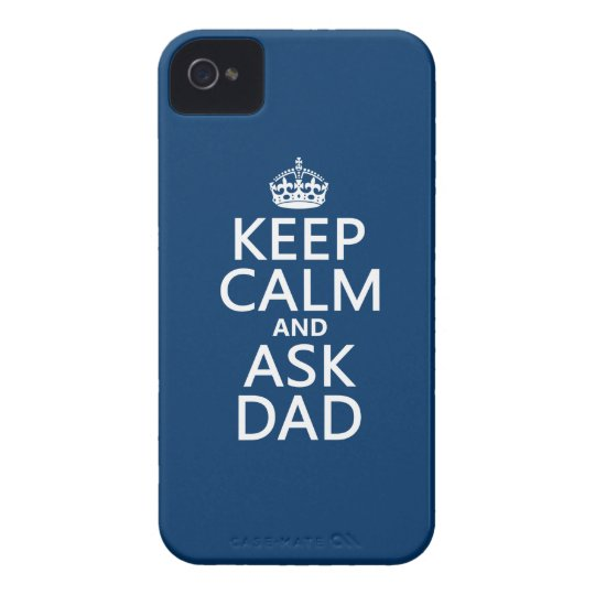 Keep Calm and Ask Dad - all colors Case-Mate iPhone 4 Case