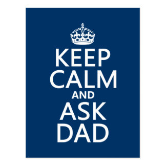 Keep Calm and Ask Dad - all colors Postcard