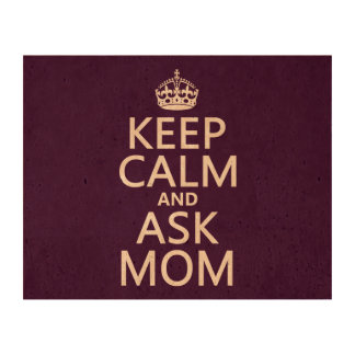 Keep Calm and Ask Mom - all colors Photo Cork Paper