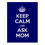 Keep Calm and Ask Mom Postcard