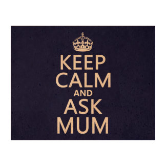 Keep Calm and Ask Mum - All Colours Queork Photo Print