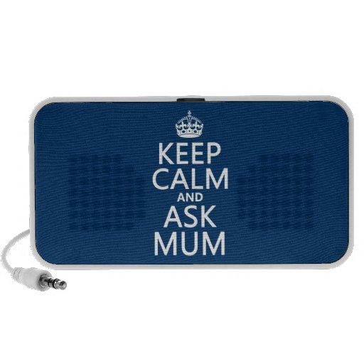 Keep Calm and Ask Mum - All Colours Notebook Speaker