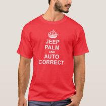 Keep Calm and Auto Correct Tee