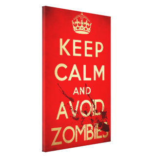 Keep calm and avoid zombies canvas canvas print