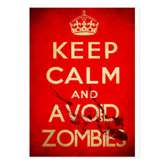 Keep calm and avoid zombies postcard