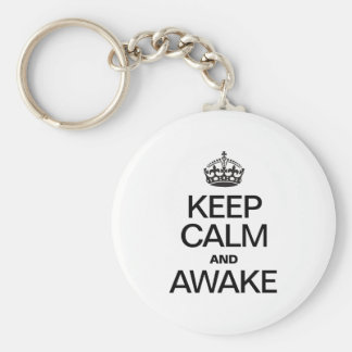 KEEP CALM AND AWAKE KEYCHAIN