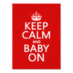 Keep Calm and Baby On (in any color) 5.5x7.5 Paper Invitation Card