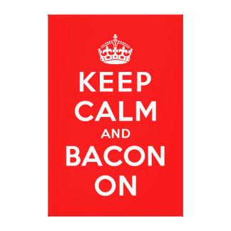 Keep Calm and Bacon On Canvas Print