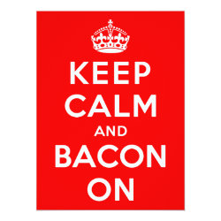 6.5' x 8.75' Invitation / Flat Card with Keep Calm And Bacon On design