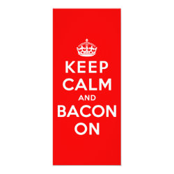 4' x 9.25' Invitation / Flat Card with Keep Calm And Bacon On design
