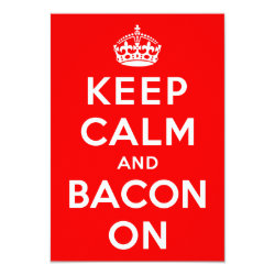 3.5' x 5' Invitation / Flat Card with Keep Calm And Bacon On design