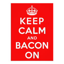 5.5' x 7.5' Invitation / Flat Card with Keep Calm And Bacon On design
