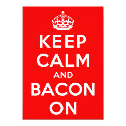 5' x 7' Invitation / Flat Card with Keep Calm And Bacon On design