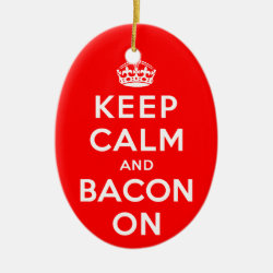 Oval Ornament with Keep Calm And Bacon On design