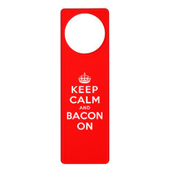 Door Hanger with Keep Calm And Bacon On design