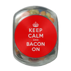 Keep Calm and Bacon On Glass Jar at Zazzle
