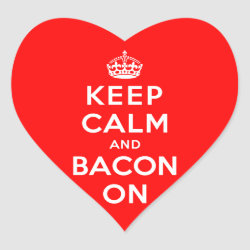 Heart Sticker with Keep Calm And Bacon On design