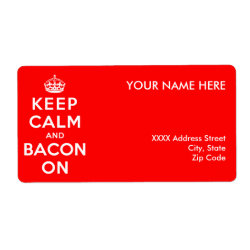 Shipping Label with Keep Calm And Bacon On design
