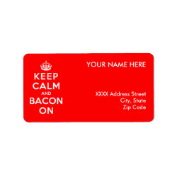Address Label with Keep Calm And Bacon On design