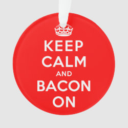 Circle Acrylic Ornament with Keep Calm And Bacon On design