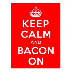 Postcard with Keep Calm And Bacon On design