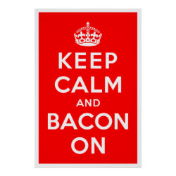 Matte Poster with Keep Calm And Bacon On design