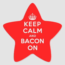 Star Sticker with Keep Calm And Bacon On design