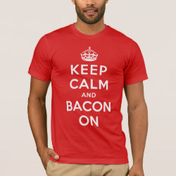 Men's Basic American Apparel T-Shirt with Keep Calm And Bacon On design