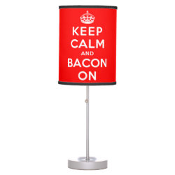 Table Lamp with Keep Calm And Bacon On design