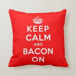 Cotton Throw Pillow with Keep Calm And Bacon On design
