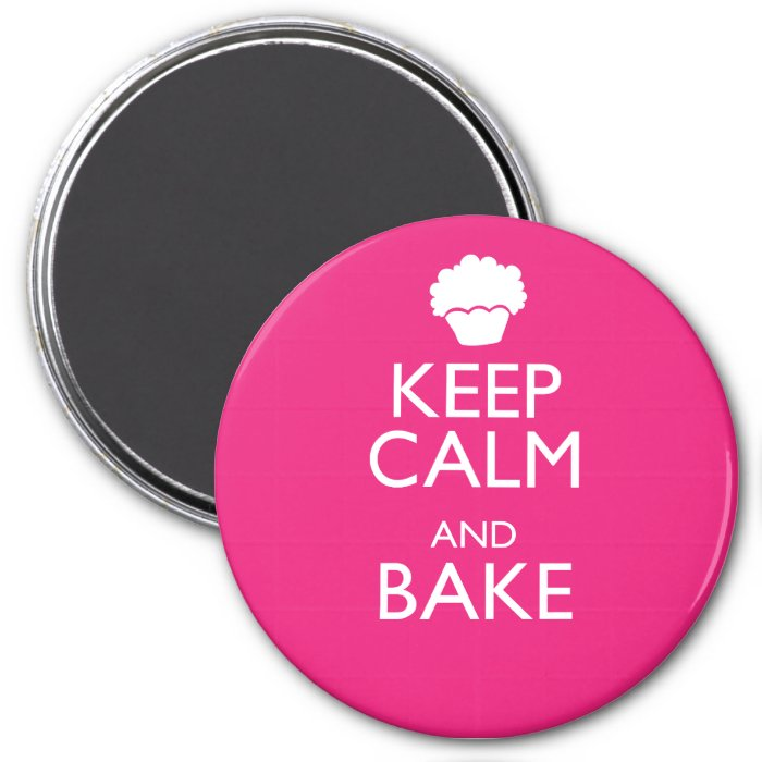 KEEP CALM AND BAKE 3 INCH ROUND MAGNET