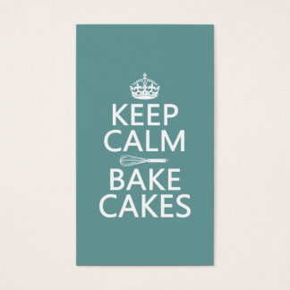 Keep Calm and Bake Cakes (customize color) Business Card