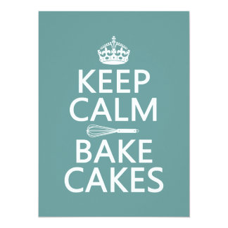 Keep Calm and Bake Cakes (customize color) Card