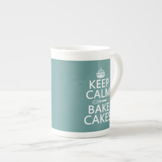 Keep Calm and Bake Cakes (customize color) Tea Cup