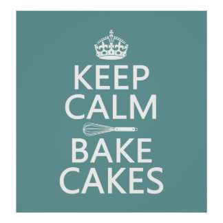 Keep Calm and Bake Cakes Poster