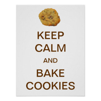 Keep Calm and Bake Cookies Poster
