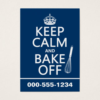 Keep Calm and Bake Off (cooking) (change colors) Business Card