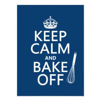 Keep Calm and Bake Off (cooking) (change colors) Personalized Announcement