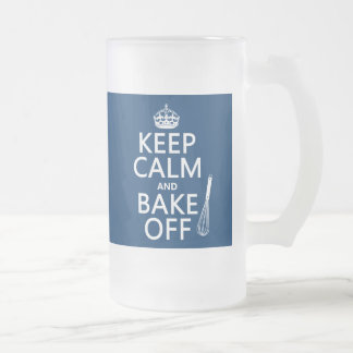 Keep Calm and Bake Off Frosted Glass Beer Mug