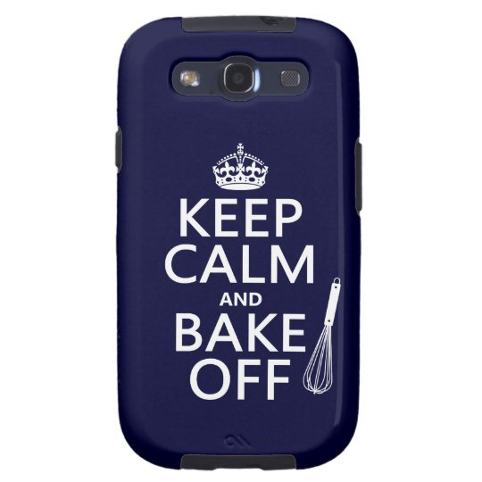 Keep Calm and Bake Off Galaxy S3 Cover