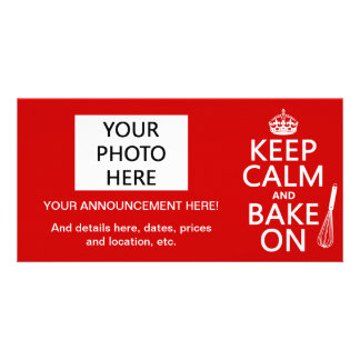 Keep Calm and Bake On (cooking) (customize color) Customized Photo Card
