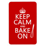 Keep Calm and Bake On (cooking) (customize color) Rectangular Magnets
