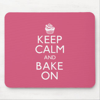 Keep Calm and Bake On Mouse Pad
