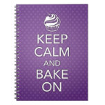 Keep Calm and Bake On Notebook