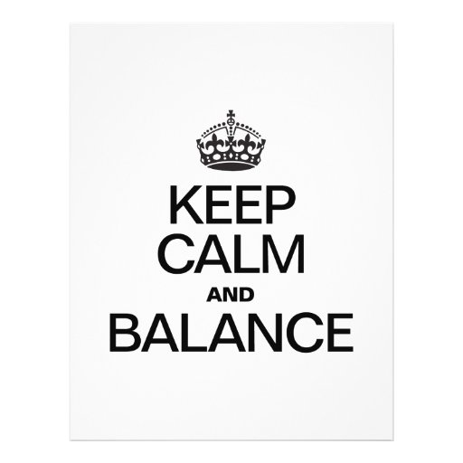 KEEP CALM AND BALANCE CUSTOM FLYER