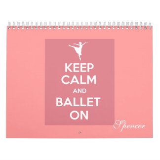 Keep calm and ballet on calendar 2015 personalize