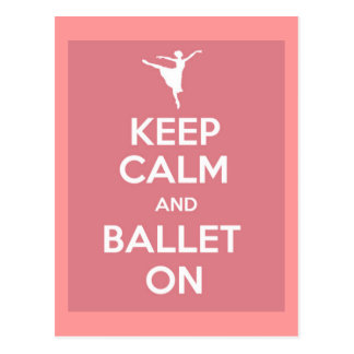 Keep calm and ballet on post card