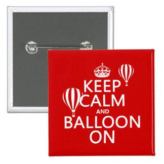 Keep Calm and Balloon On (hot air ballooning) Button